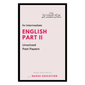 English past papers part ii for intermediate lahore board